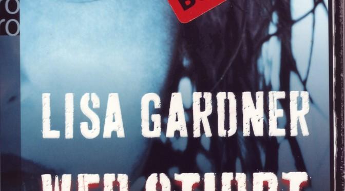 """Rezi: Lisa Gardner """"Wer zuerst stirbt, entscheidest du."""""""