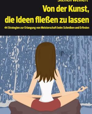 """Rezi: Steffen Weinert """"Von der Kunst die Ideen fließen zu lassen"""""""