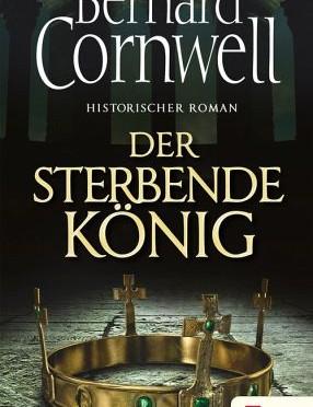 Cornwell: Der sterbende König