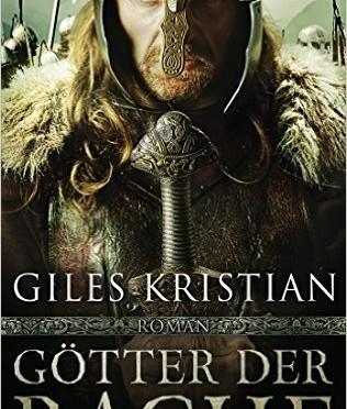 """""""Götter der Rache"""" von Giles Kristian"""