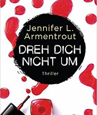 Jennifer Armentrout  – Dreh dich nicht um